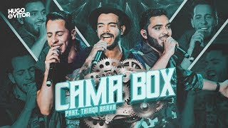 Baixar Hugo & Vitor - Cama Box part. Thiago Brava (Oficial)