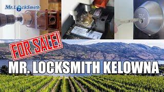 Locksmith Business For Sale | Mr. Locksmith™ Kelowna