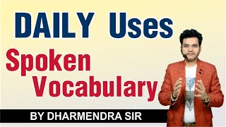 Best Class for Spoken English / Spoken Vocabulary / by Dharmendra SIr