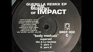 Supereal - Body Medusa (DiY Remix Part 1)