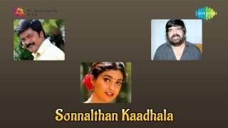 Sonnal Thaan Kaadhala   Mullaaga Kuththakoodaathu song