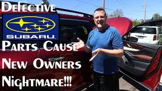 Subaru Ascent SUV Defects & What Trouble That Can Cause For Customers – Video #383