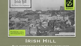 Potrero Hill History Night 2014 Part 3 - Irish Hill