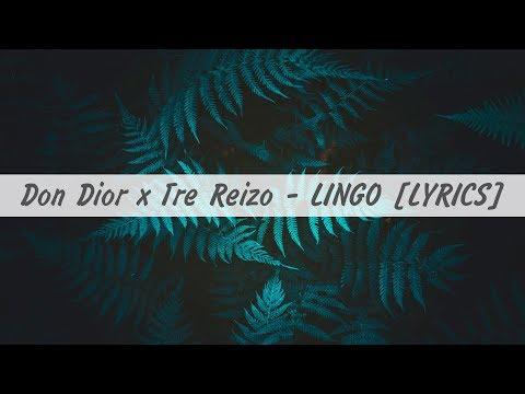 Don Dior x Tre Reizo - Lingo (LYRICS)