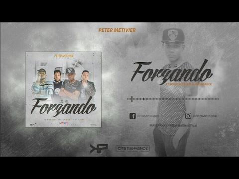 Peter Metivier - Tu Ta Forzando Feat. Spiritual Bless & Ander Bock