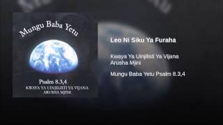 Leo Ni Siku Ya Furaha