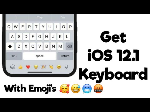 Get IOS 12.1 Keyboard On Android No Root 2019