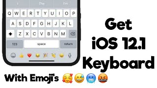 Gambar cover Get iOS 12.1 Keyboard On Android No Root 2019