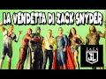 JUSTICE LEAGUE: LA VENDETTA DI ZACK SNYDER!!!