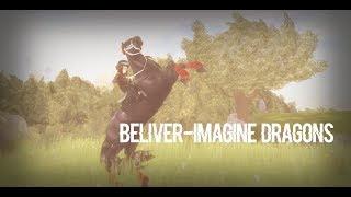[SSO] Imagine Dragons-Beliver