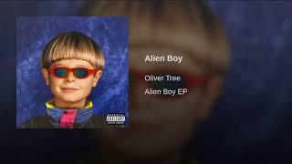Oliver Tree - Alien Boy  A=432hz