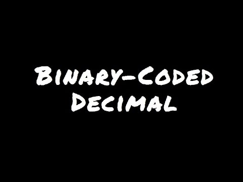 Binary-Coded Decimal - YouTube