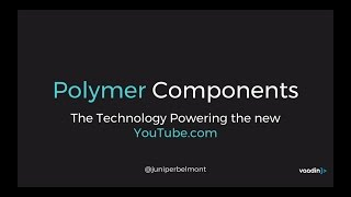 Polymer Components - Powering the new YouTube.com