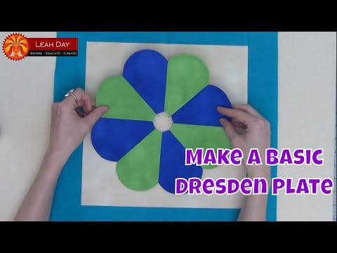 How to Make a Basic Dresden Plate - Beginner Quilting Tutorial with Leah Day