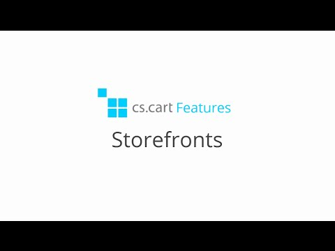 CS-Cart. Features: Storefronts