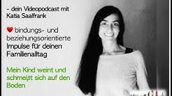 Kinder Besser Verstehen - dein Videopodcast mit Katia Saalfrank #25
