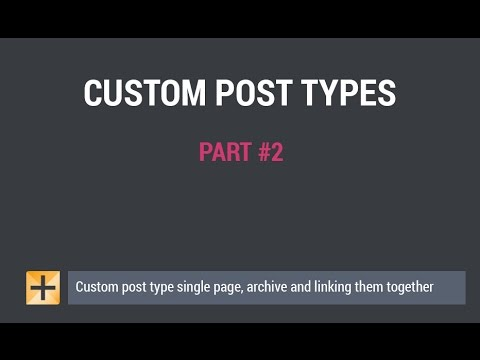 WordPress Custom Post Types – Part #2 – single pages, archives ...