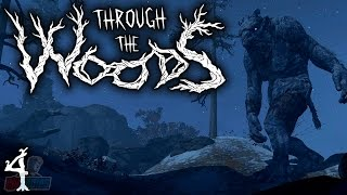 Through The Woods Part 4 | Horror Game Let