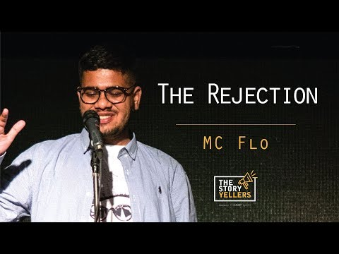 The Storyyellers: The Rejection - Mc Flo
