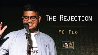 Gambar cover The Storyyellers:The Rejection - Mc Flo(Rapper)
