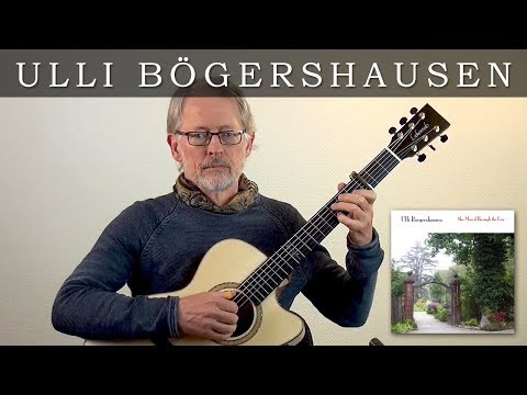 Ulli Boegershausen: She Moved Through the Fair (Irish traditional)