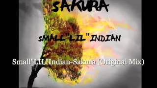 "Small""LIL""Indian Sakura (Original Mix)"