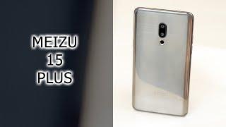 Обзор музыкального камерофона Meizu 15 Plus