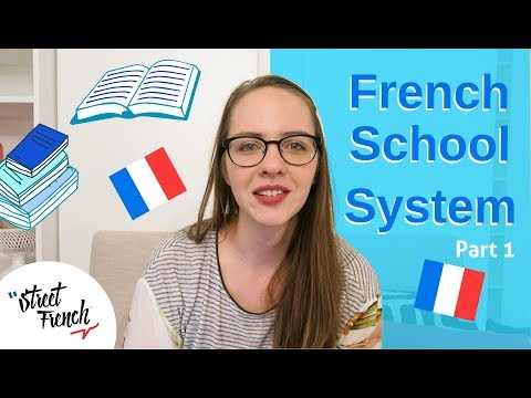 French School System   StreetFrench.org