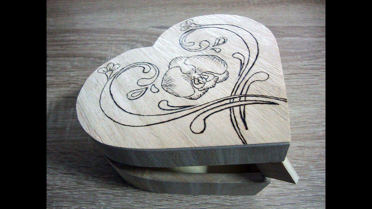 Wood burning Pyrography heart jewelry box YouTube