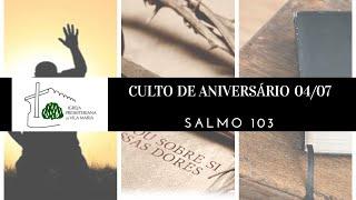 CULTO DE ANIVERSÁRIO SÁBADO 04 JULHO