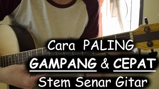 Repeat youtube video Cara PALING GAMPANG & CEPAT Stem Senar Gitar