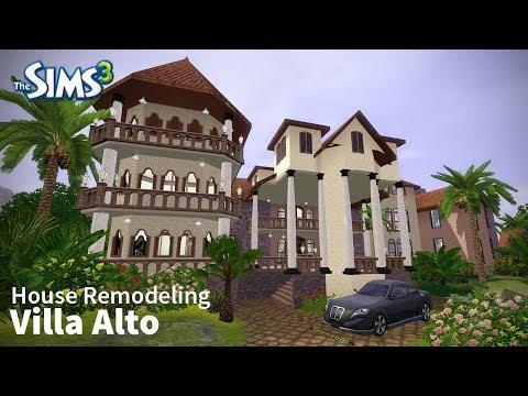 Sims 3 House Remodel - Villa Alto
