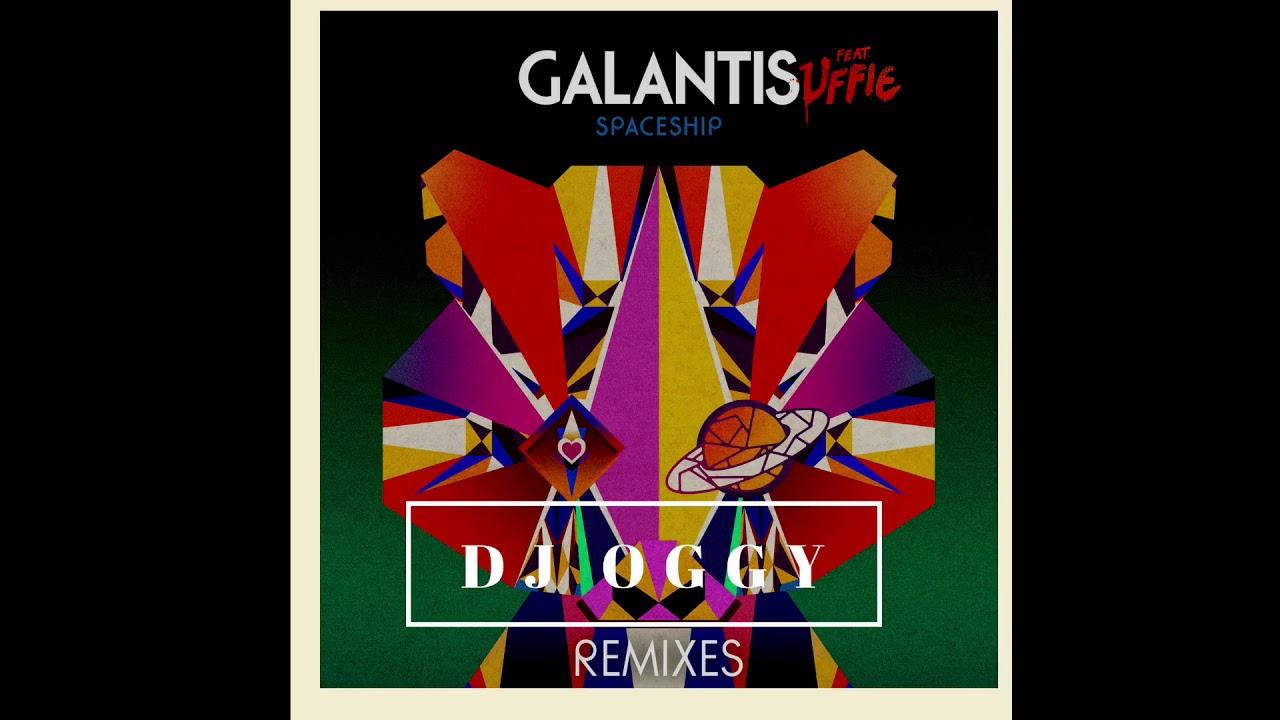 Download Galantis  ft. Uffie - Spaceship (DJ Oggy Remix)