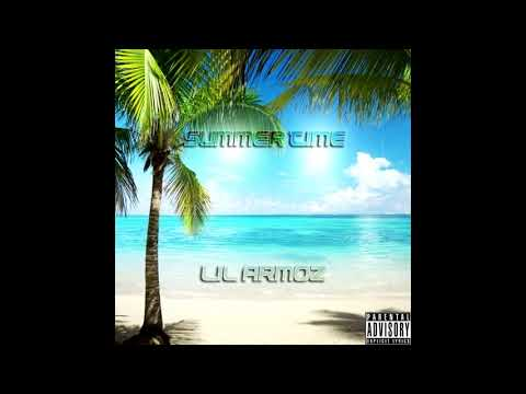Summer Time By Lil Armoz(prod.Callan) mp3