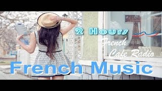 french music french cafe best of french cafe music modern french cafe music playlist