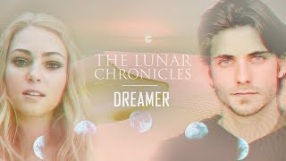 Cress: The Lunar Chronicles || Dreamer