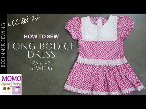 Sew Long Bodice Dress (Part 2) - Beginners Sewing Lesson 22