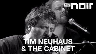 Tim neuhaus & the cabinet - crashing through roofs (live bei tv noir)