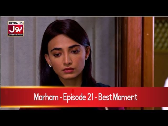 Marham Episode 21 Best Moment  | Pakistani Drama Serial | 24th April 2019 | BOL Entertainment