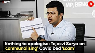 Nothing to Apologise: Tejasvi Surya on 'Communalizing' Covid bed 'scam'