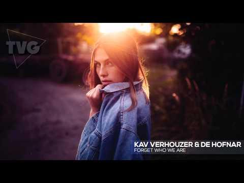Kav Verhouzer & De Hofnar - Forget Who We Are