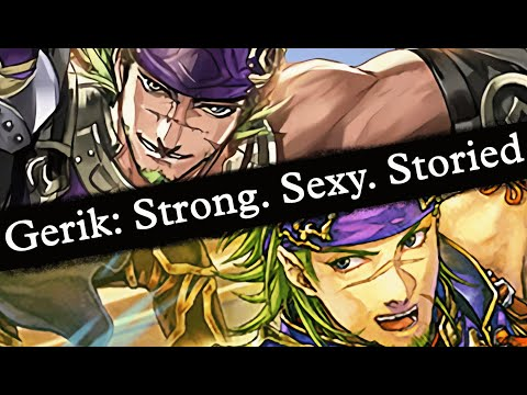Gerik: Strong. Sexy. Storied. [Fire Emblem: Support Science #15] The Sacred Stones