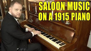 Top 10 Saloon Music on a 1915 Piano