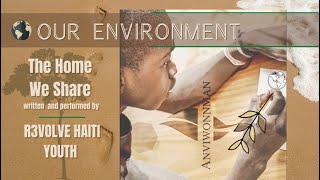 OUR Environment - R3VOLVE HAITI KIDS