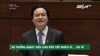 (VTC14)_Bộ trưởng Bộ GD&ĐT: Điều giáo viên tiếp khách vì... vui vẻ