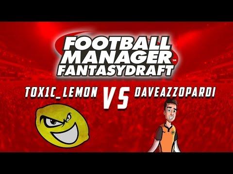 PREMIER LEAGUE FANTASY DRAFT VS TOX1C LEMON! - Football Manager 2016