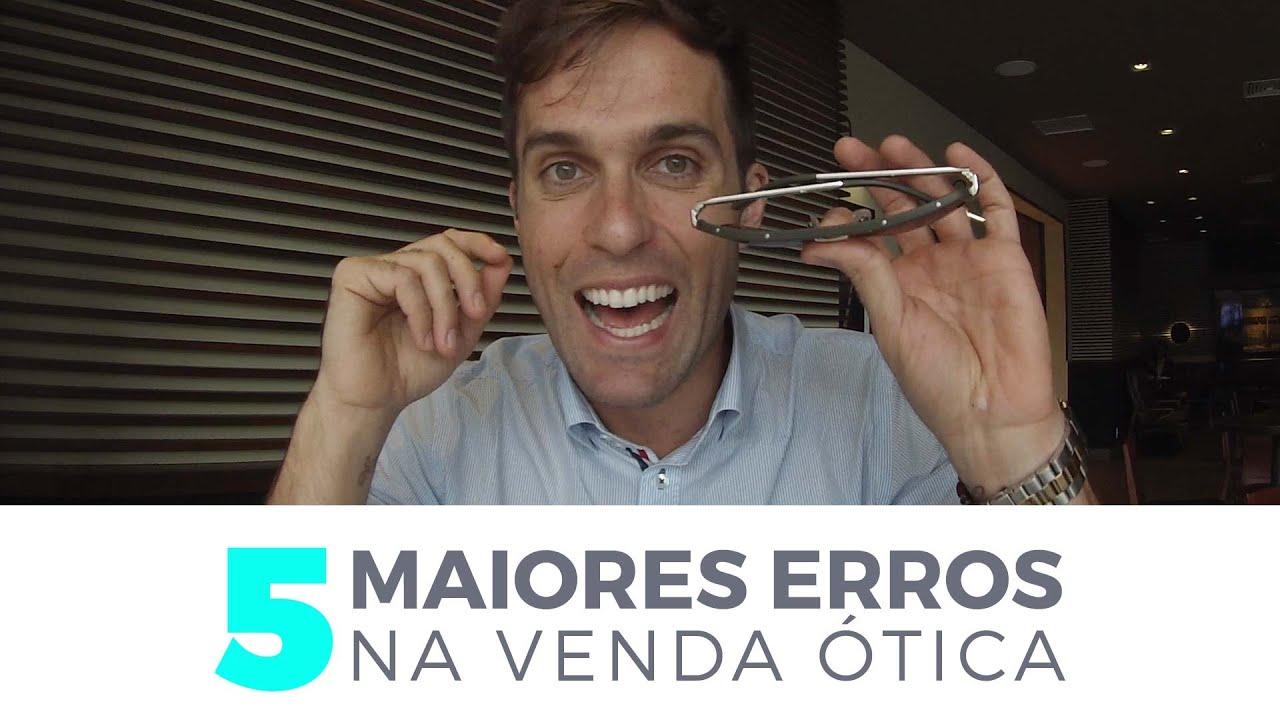 40e551519011e 5 MAIORES ERROS NA VENDA DE ÓCULOS