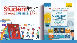 Oswaal Books Student Review about Oswaal Question Bank CBSE ICSE Books Class 10 amp 12 1 to 12