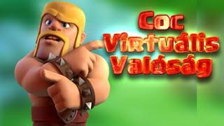 Clash Of Clans Magyarul | CoC Virtuális Valóság