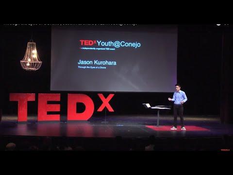 Through the Eyes of a Drone | Jason Kurohara | TEDxYouth@Conejo